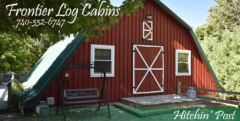 Frontier Log Cabins - Hocking Hills Ohio - Hitchin Post Cabin